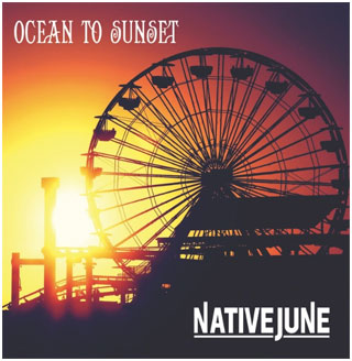 Native June Ocean to Sunset